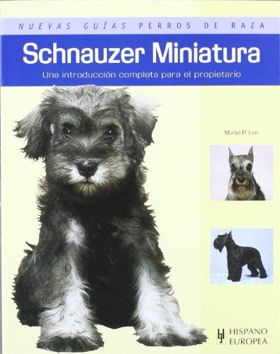 Descargar Libro Schnauzer Miniatura Muriel P. Lee