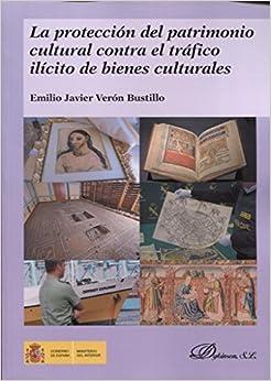 PDF Gratis La Protección Del Patrimonio Cultural Contra El Tráfico Ilícito De Bienes Culturales