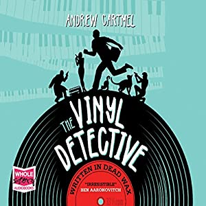 The Vinyl Detective: Written in Dead Wax Audiobook