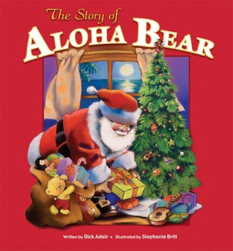 The Story of Aloha Bear
