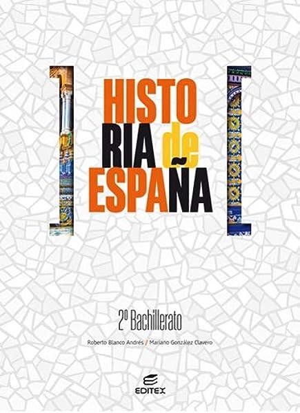 Historia De España 2º Bachillerato: Amazon.es: Blanco Andrés, Roberto, González Clavero, Mariano, 123RF, Limited, Getty, Images, Archivo, Editex: Libros