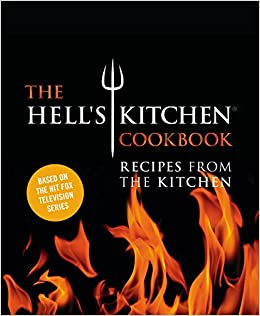 Buy The Hell S Kitchen Cookbook Book Online At Low Prices In