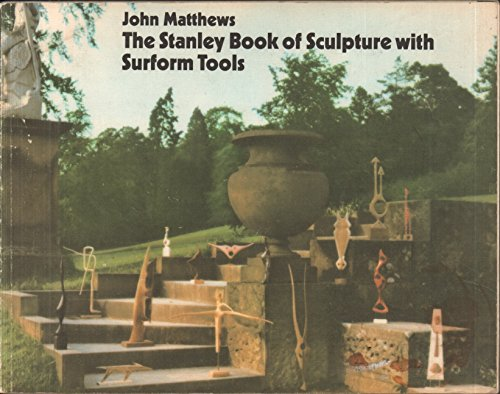 The Stanley book of sculpture with Surform tools;