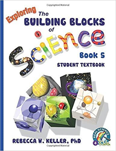 Exploring the Building Blocks of Science Book 5 Student Textbook August 7, 2014