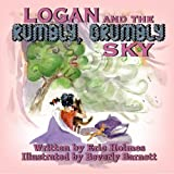 img - for Logan and the Rumbly, Grumbly Sky book / textbook / text book