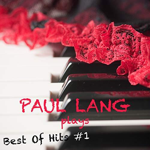 Paul Lang Plays Best Of Hits Vol. 1