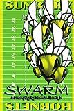Swarm, Norman E. Harris Jr, 1438905807