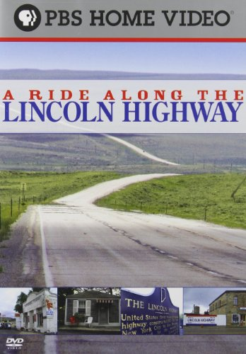 A Ride Along the Lincoln Highway ()
