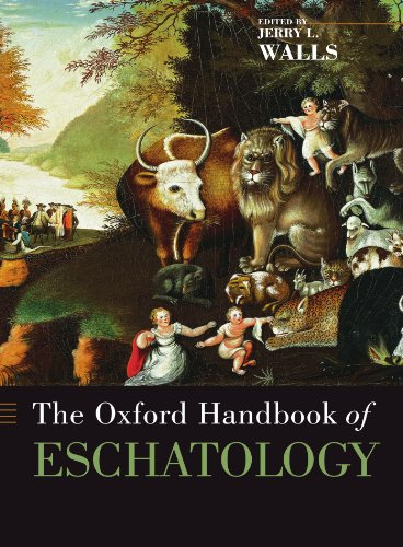 The Oxford Handbook of Eschatology (Oxford -