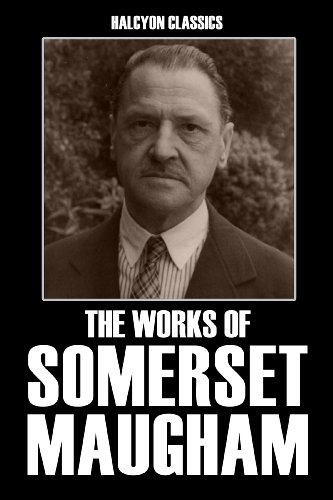 The Works of Somerset Maugham: Nine Novels in One Volume (Halcyon -