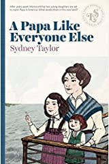 A Papa Like Everyone Else Kindle Edition