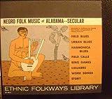 Two Volume Set: Negro Folk Music of Alabama, Secular & Religious. LP