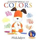 Kipper's Book of Colors, Mick Inkpen, 0152022856