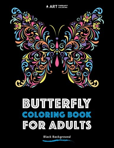 Butterfly Coloring Book For Adults: Black Background (Coloring Book For Adults With Black Background) (Volume (Butterfly Coloring Pages)