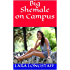 Big Shemale on Campus: (Shemale on Male, Bottom Male, Size)