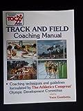 The Athletics Congress' Track and Field Coaching Manual, Vern Gambetta, 091843873X