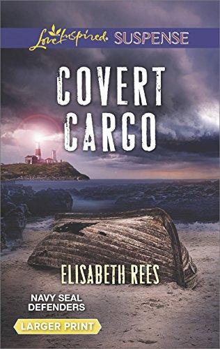 Covert Cargo (Navy SEAL Defenders)