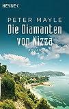 Die Diamanten von Nizza: Roman