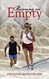 Running on Empty by Stephanie Kirk (2014-02-26)