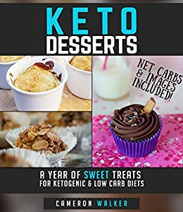 Amazon.com: KETO DESSERTS: A year of sweet treats for