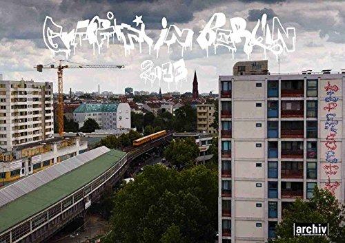"""Wandkalender 2013 """"Graffiti in Berlin"""""""