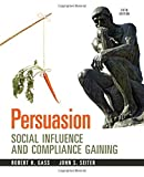 img - for Persuasion: Social Influence and Compliance Gaining by Gass Robert H Seiter John S (2013-02-15) Paperback book / textbook / text book