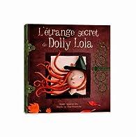 L'étrange secret de Dolly Lola par Sandrine Lévy