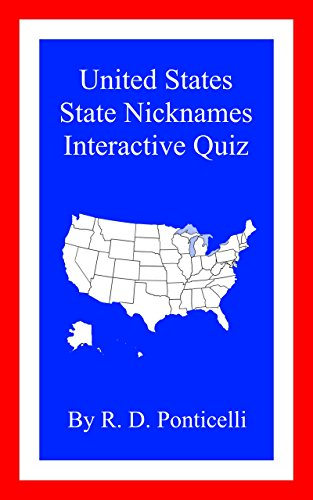 United States State Nicknames Interactive Quiz