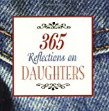 365 Reflections on Daughters, Dablia Porter, 1558508120
