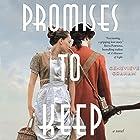 Promises to Keep Hörbuch von Genevieve Graham Gesprochen von: Alexis Quednau