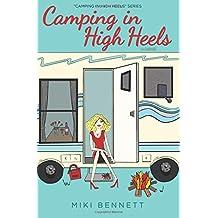 Camping in High Heels