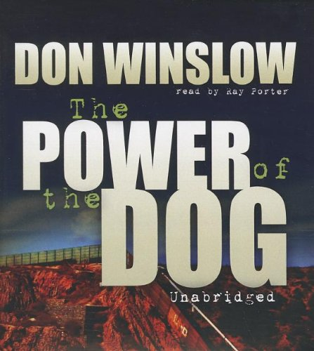 The Power of the Dog: Don Winslow, Ray Porter: 9781470887452 ...