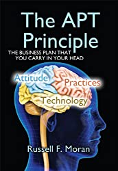 The APT Principle: The Business Plan that You Carry in Your Head