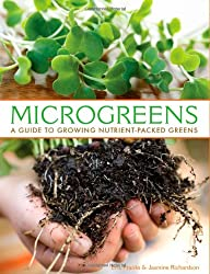 Microgreens: A Guide to Growing Nutrient-packed Greens
