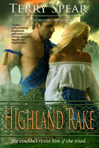 Highland Rake The Highlanders Book 3 Kindle Edition By Terry