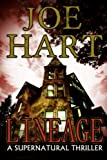 Lineage: A Supernatural Thriller by  Joe Hart in stock, buy online here