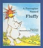 A Porcupine Named Fluffy, Helen Lester, 081249279X