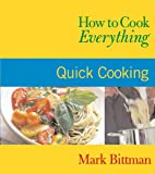 How to Cook Everything: Quick Cooking