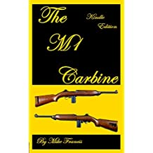 The M1 Carbine: The Weapon that Changed the Rules for Weapons Making!