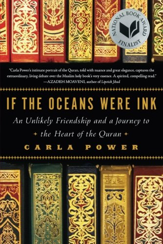 if-the-oceans-were-ink-an-unlikely-friendship-and-a-journey-to-the-heart-of-the-quran