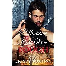 Billionaire Boss Me Rough: (Alpha male, Submission/Discipline, Office Romance, HEA) (Billionaire Boss Me Too Book 1)