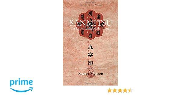 Sanmitsu: La Espiritualidad del Ninja: Amazon.es: Myoren: Libros