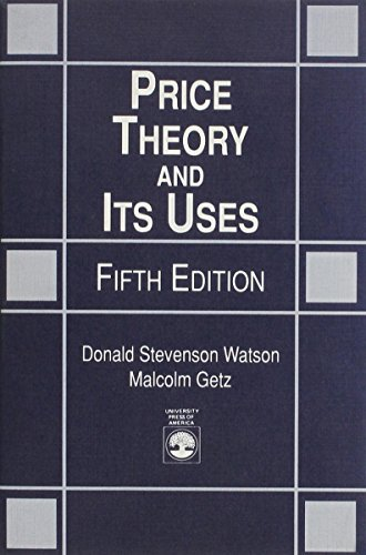 Price Theory and Its Uses, Fifth Edition