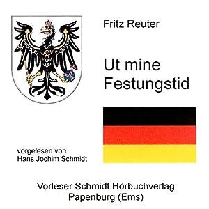Ut mine Festungstid Hörbuch