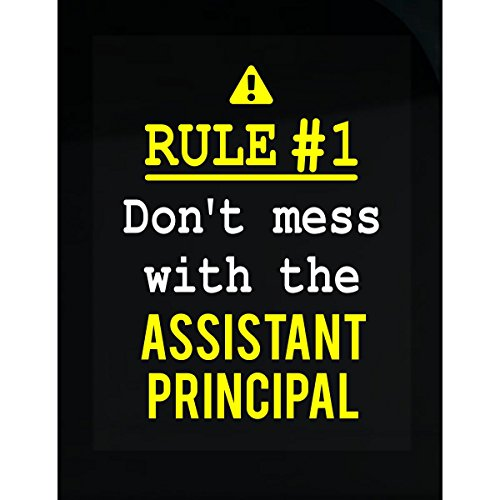 Don't Mess With The Assistant Principal - Sticker