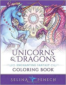 Unicorns and Dragons - Enchanting Fantasy Coloring Book Fantasy ...