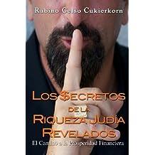 By Celso Cukierkorn Los $ecretos de la Riqueza Judia Revelados: El Camino a la Prosperidad Financiera (Spanish Edition) [Paperback]