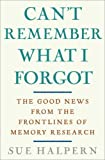Can't Remember What I Forgot, Sue Halpern, 0307406741