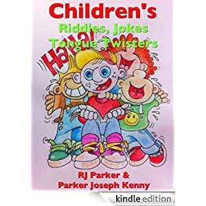 Children's Riddles, Jokes and Tongue Twisters Parker Joseph Kenny and Mandy Strain