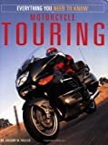 Motorcycle Touring, Gregory Frazier, 0760320357